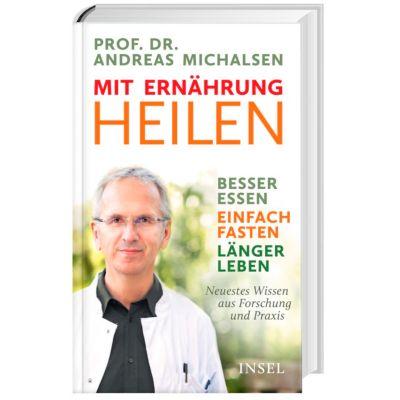 """Buchtipp: """"Mit Ernährung heilen"""" von Prof. Dr. Michalsen"""