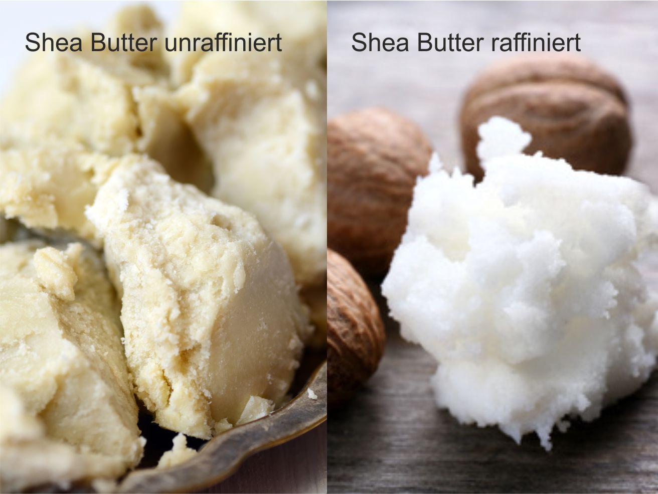 Sheabutter raffiniert vs. unraffiniert